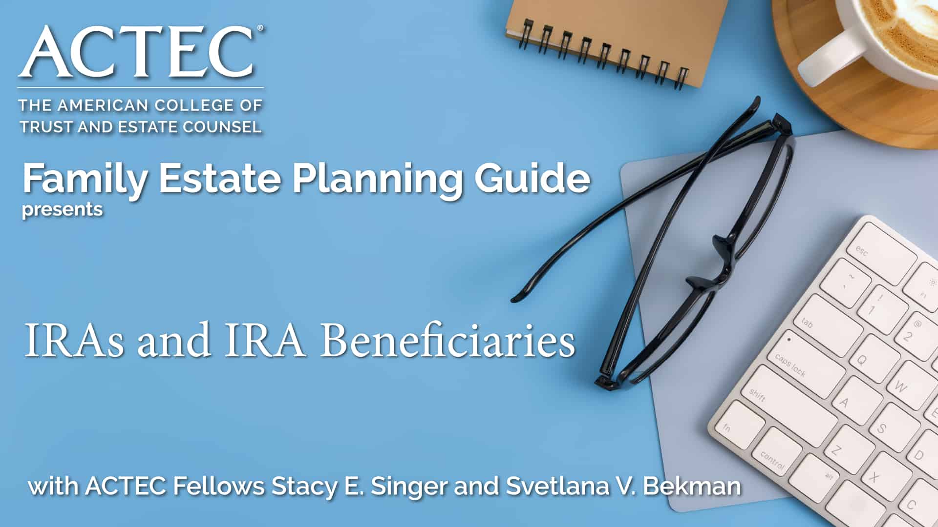 IRAs and IRA Beneficiaries