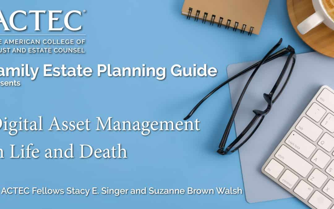 Digital Asset Management in Life and Death
