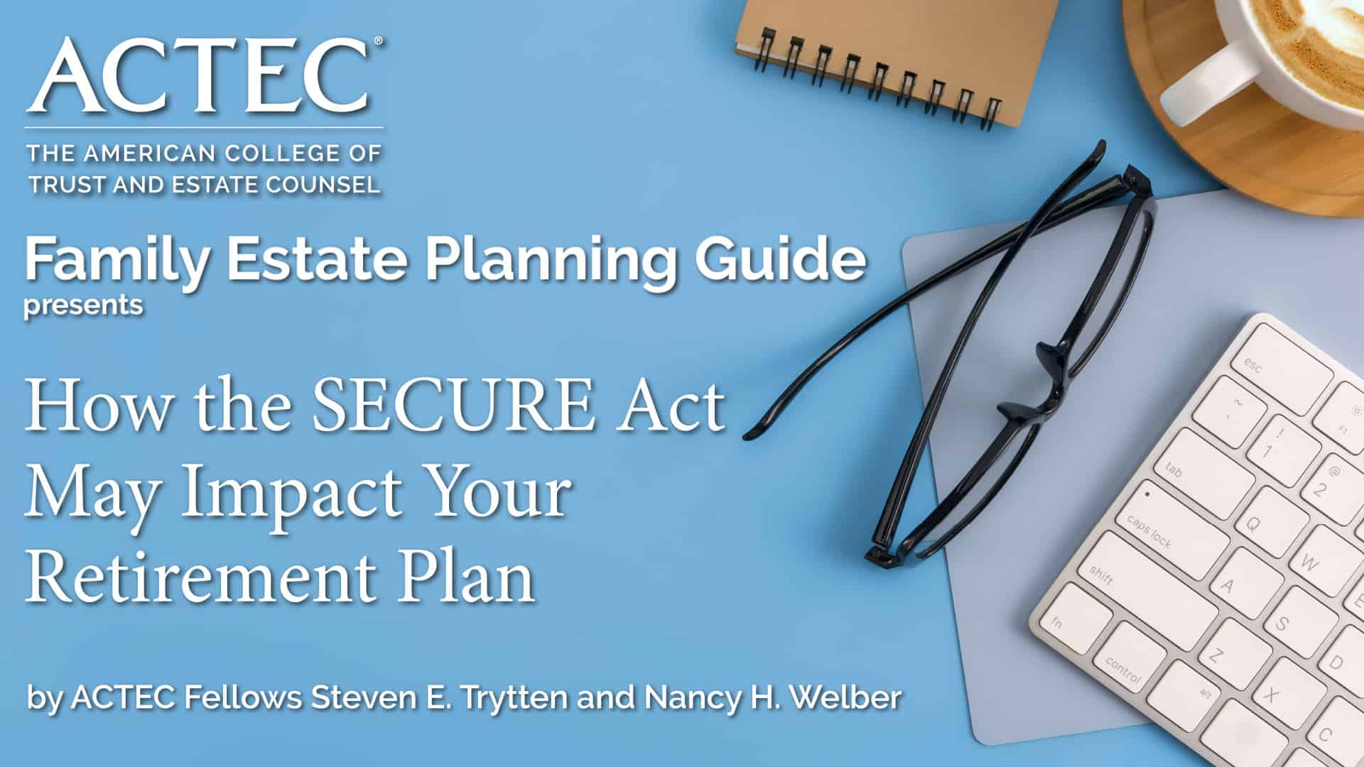 How the SECURE Act May Impact Your Retirement Plan