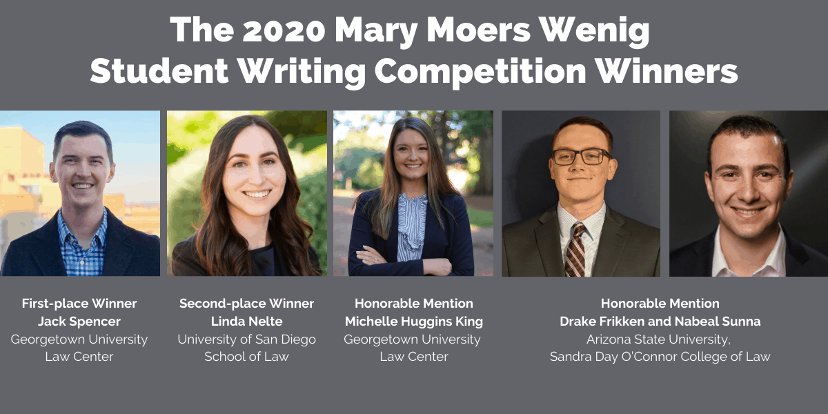 The ACTEC Foundation Announces Mary Moers Wenig  2020 Student Writing Competition Winners