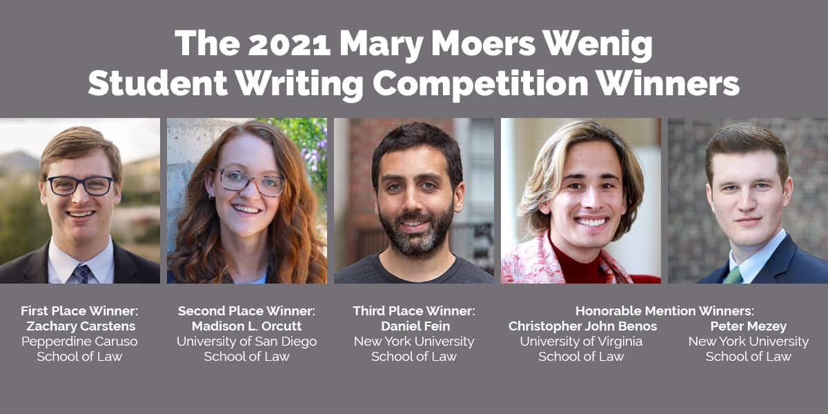 The ACTEC Foundation Announces Mary Moers Wenig 2021 Student Writing Competition Winners