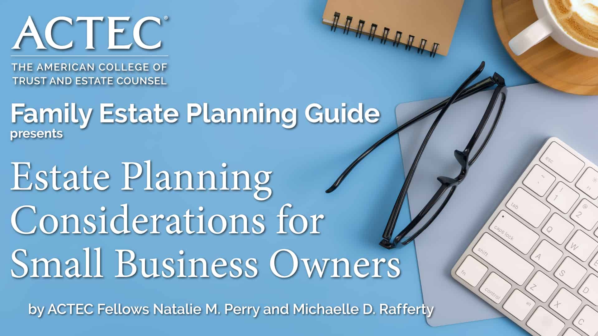 Estate Planning Considerations for Small Business Owners