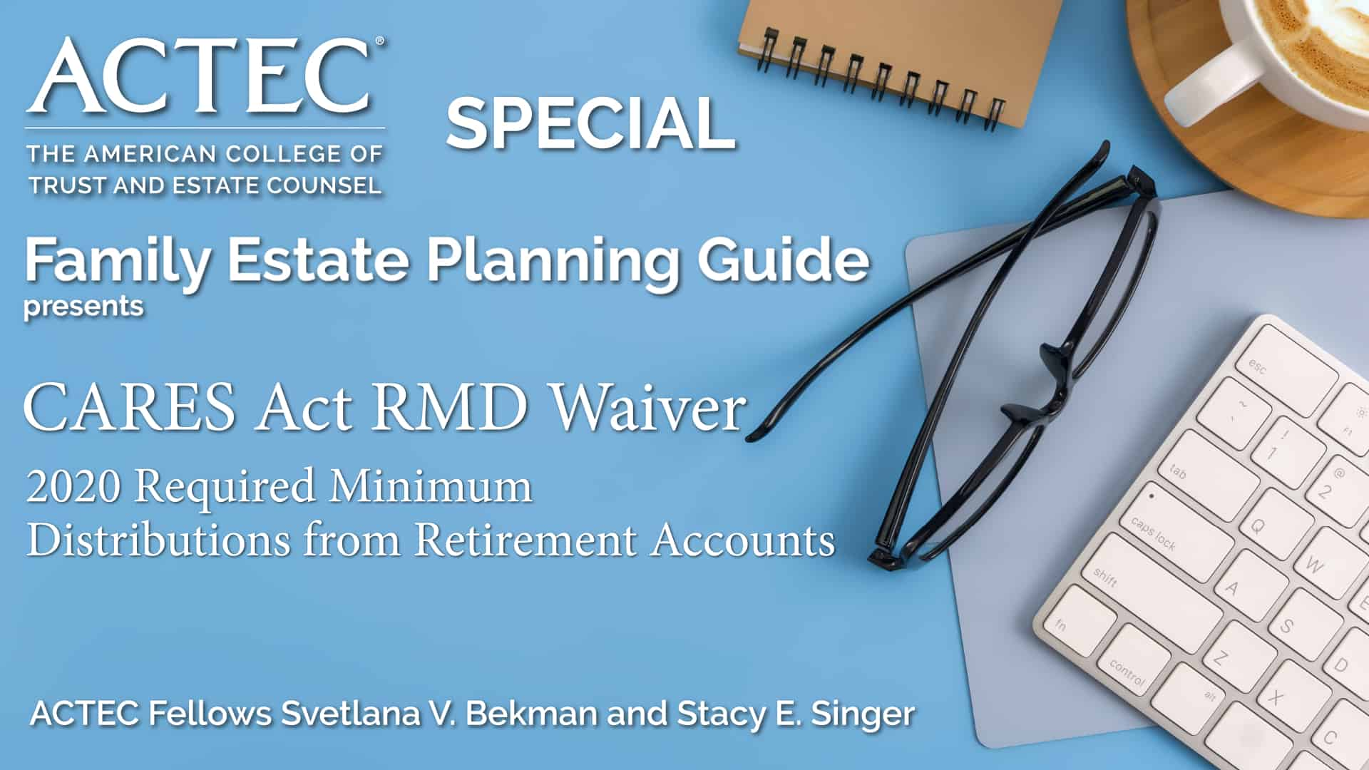 CARES Act RMD Waiver   2020 Required Minimum Distributions from Retirement Accounts