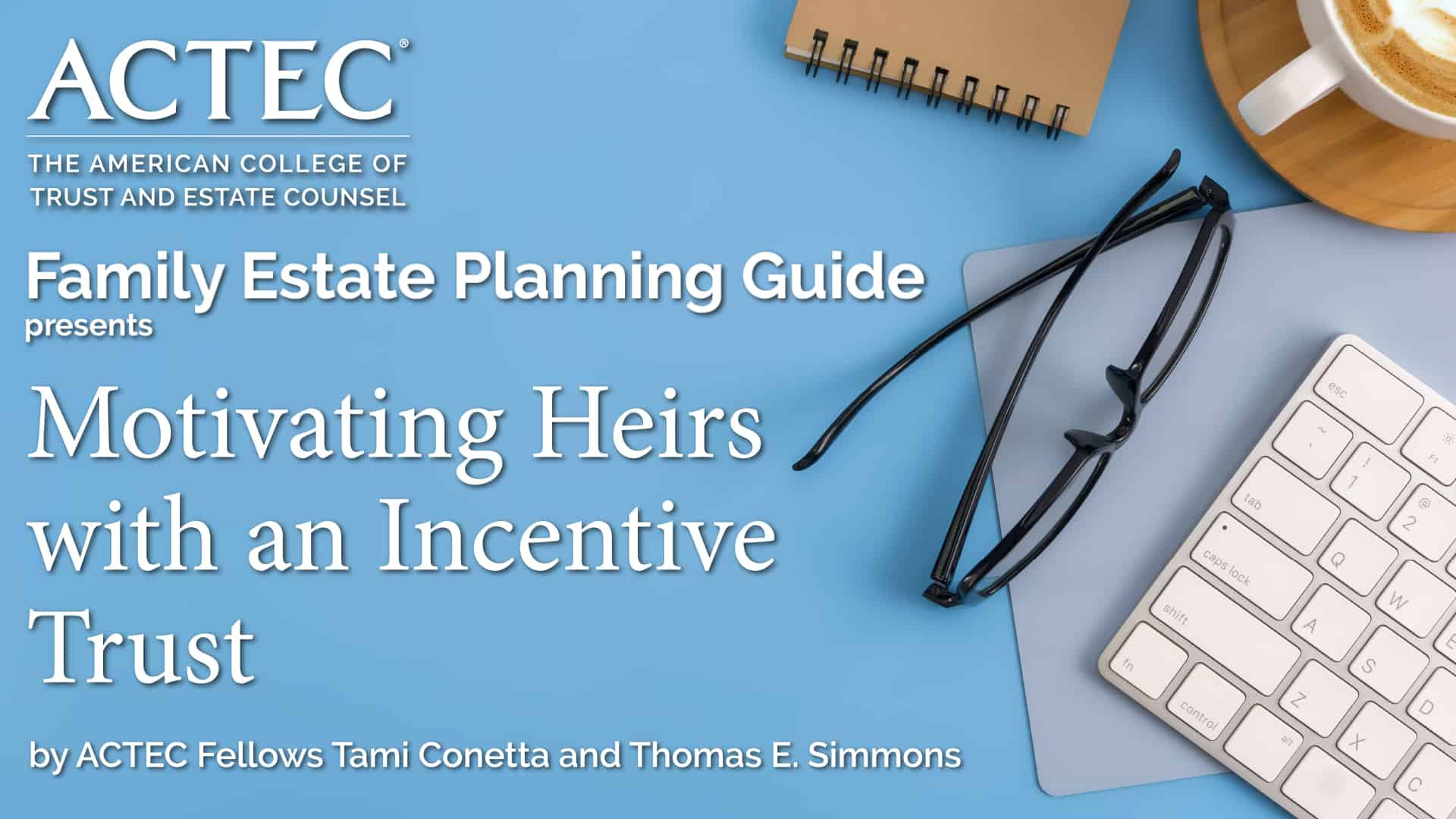 Motivating Heirs with an Incentive Trust
