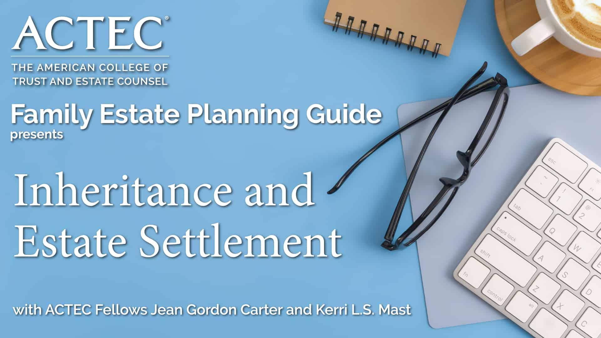 Inheritance and Estate Settlement