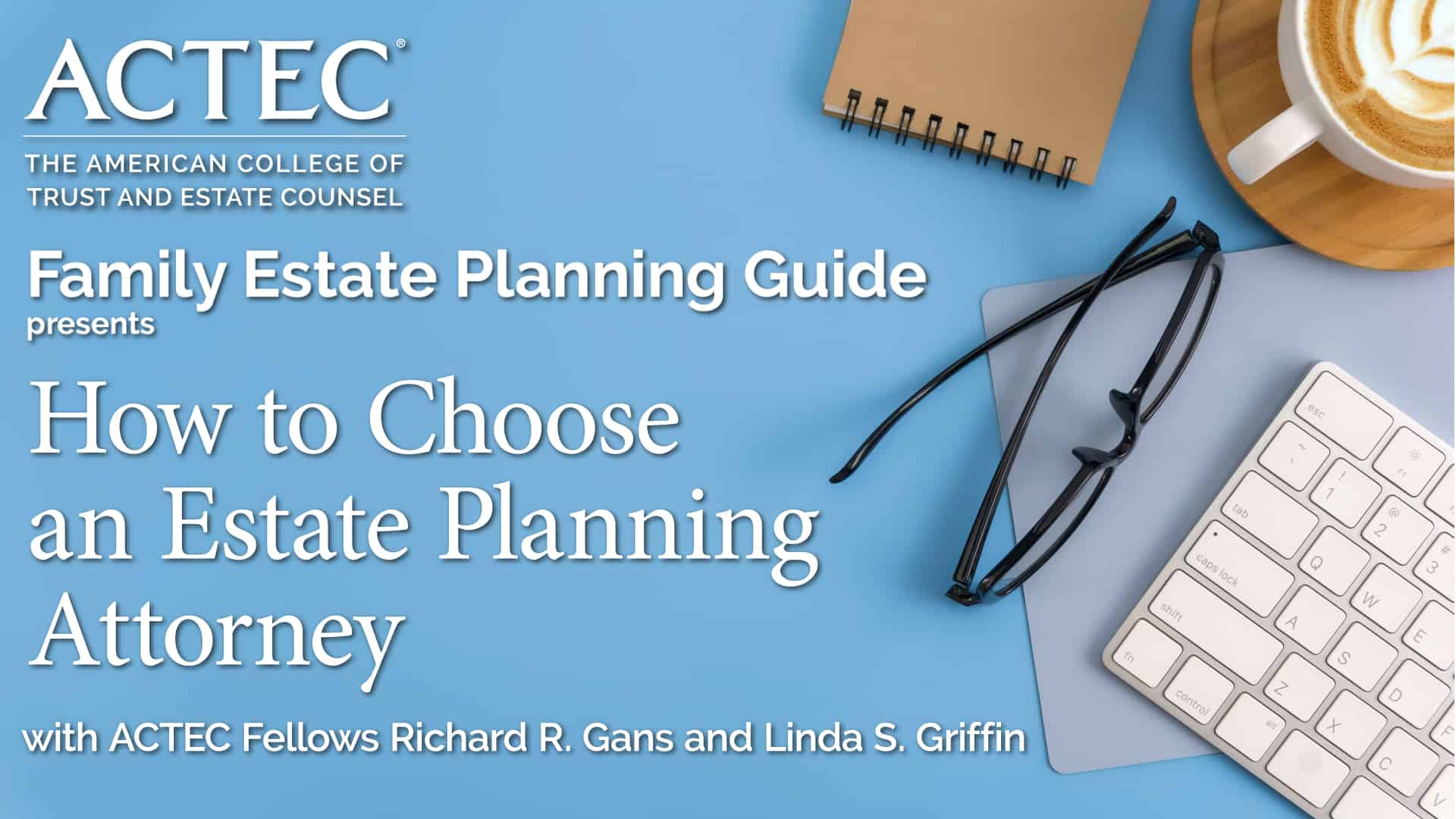 How to Choose an Estate Planning Attorney