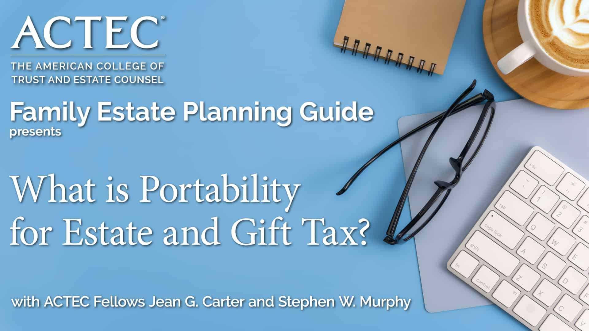What is Portability for Estate and Gift Tax?