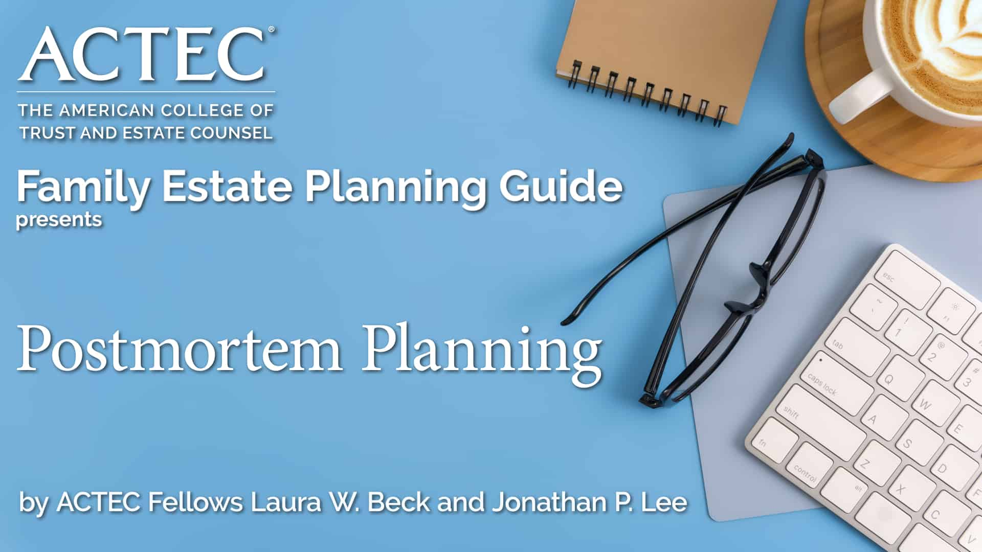 Postmortem Planning