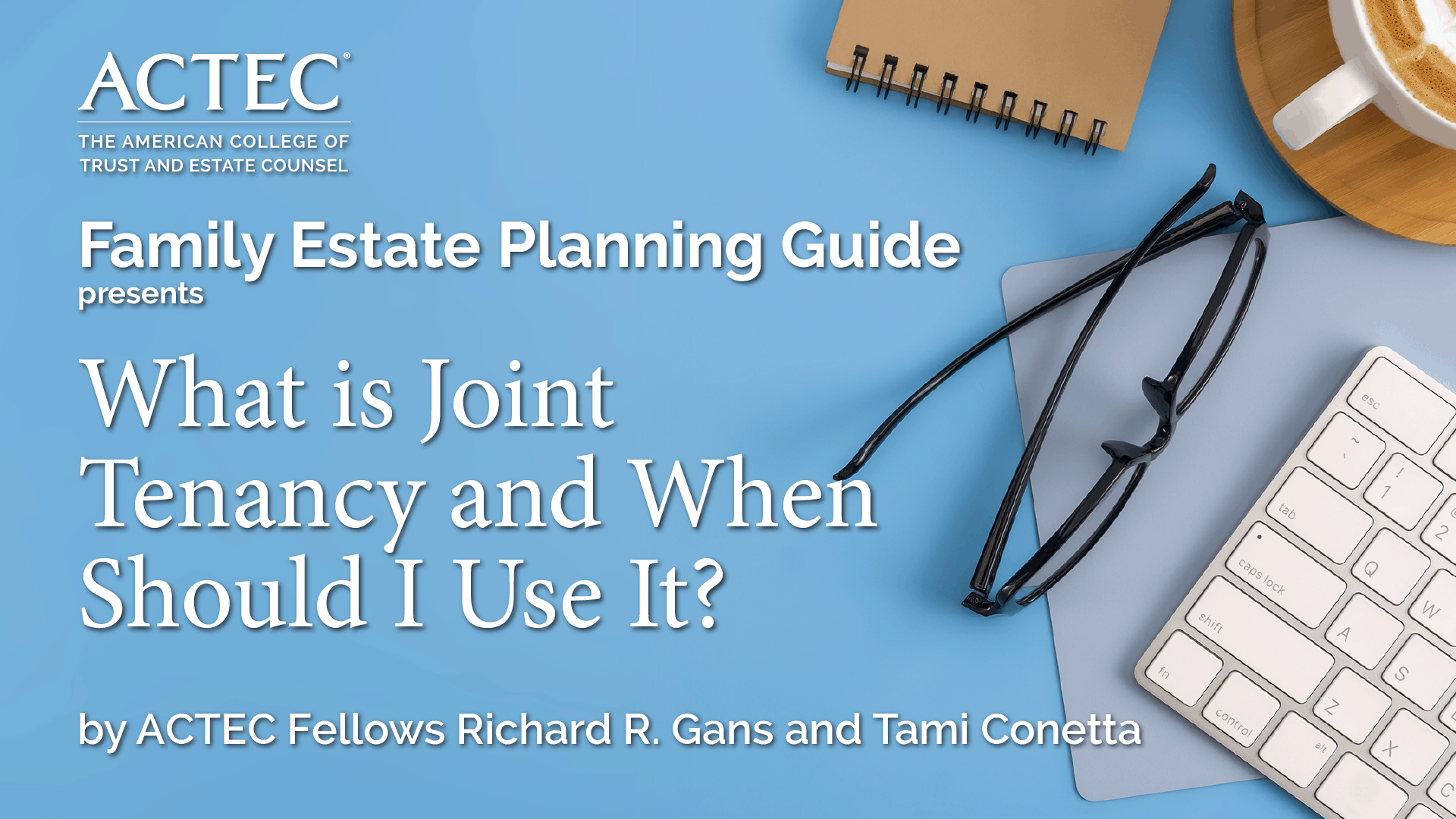 What is Joint Tenancy and When Should I Use It?