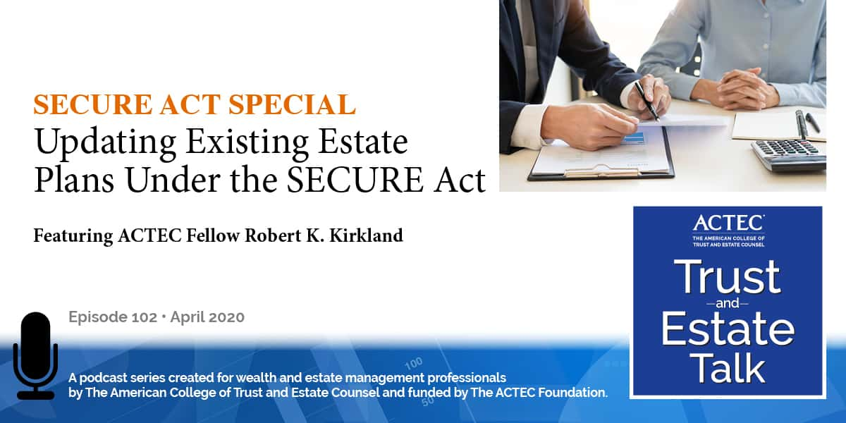 Updating Existing Estate Plans Under the SECURE Act