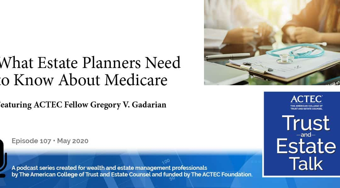 What Estate Planners Need to Know About Medicare