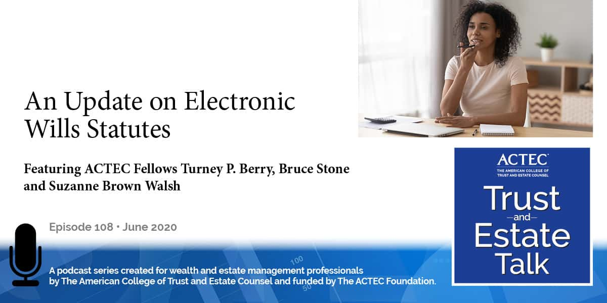 An Update on Electronic Wills Statutes