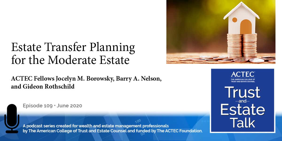 Estate Transfer Planning for the Moderate Estate