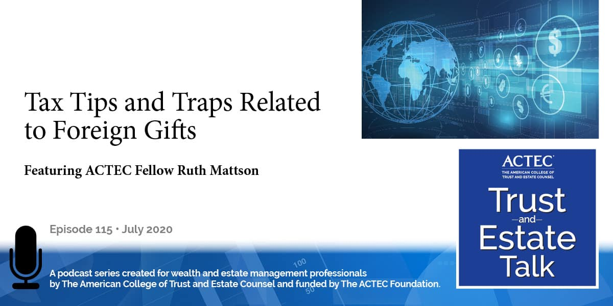 Tax Tips and Traps Related to Foreign Gifts