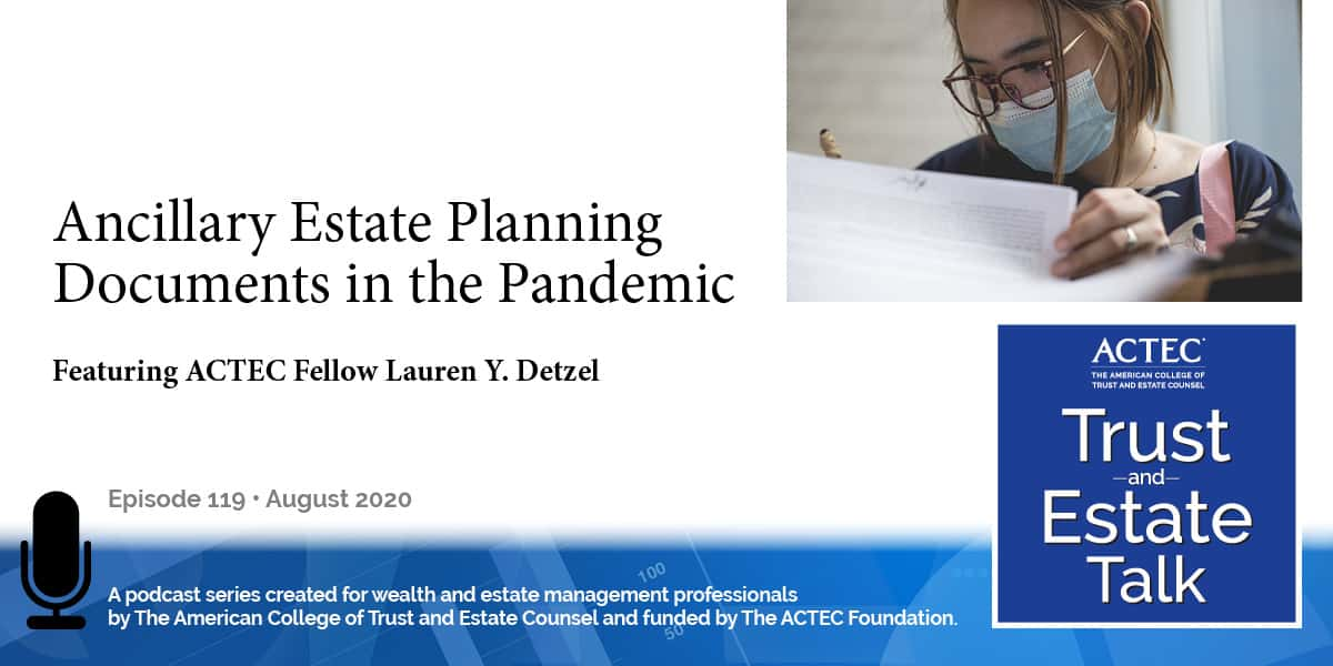 Ancillary Estate Planning Documents in the Pandemic