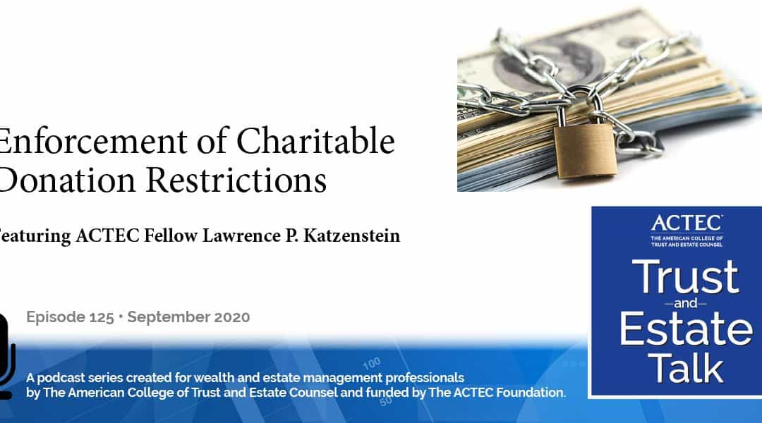 Enforcement of Charitable Donation Restrictions