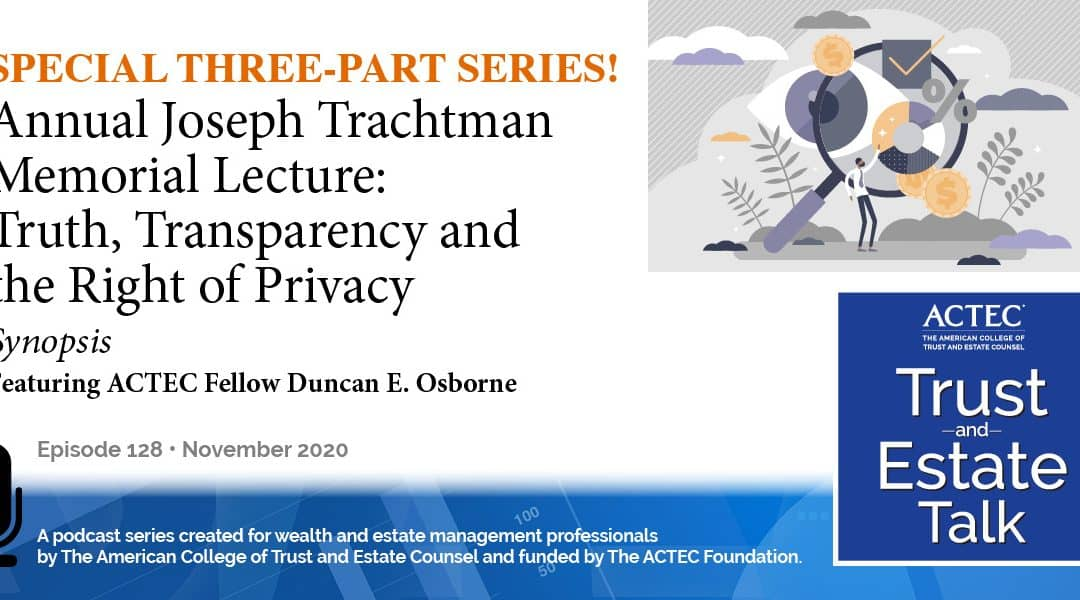 Truth, Transparency, and the Right of Privacy | Synopsis