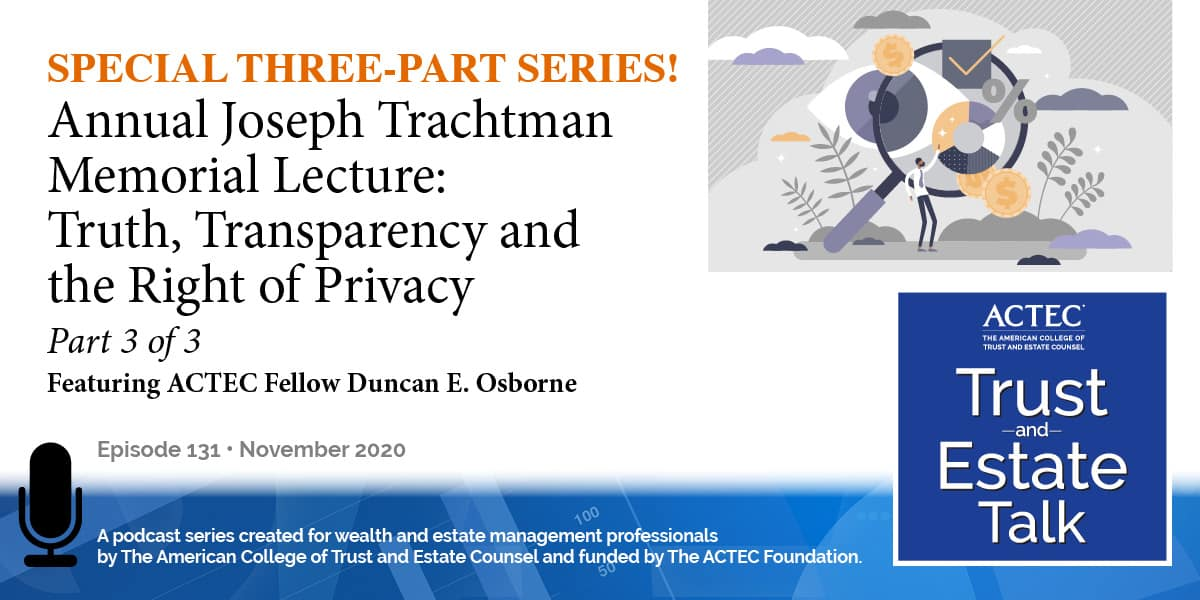 Truth, Transparency, and the Right of Privacy | Part 3 of 3