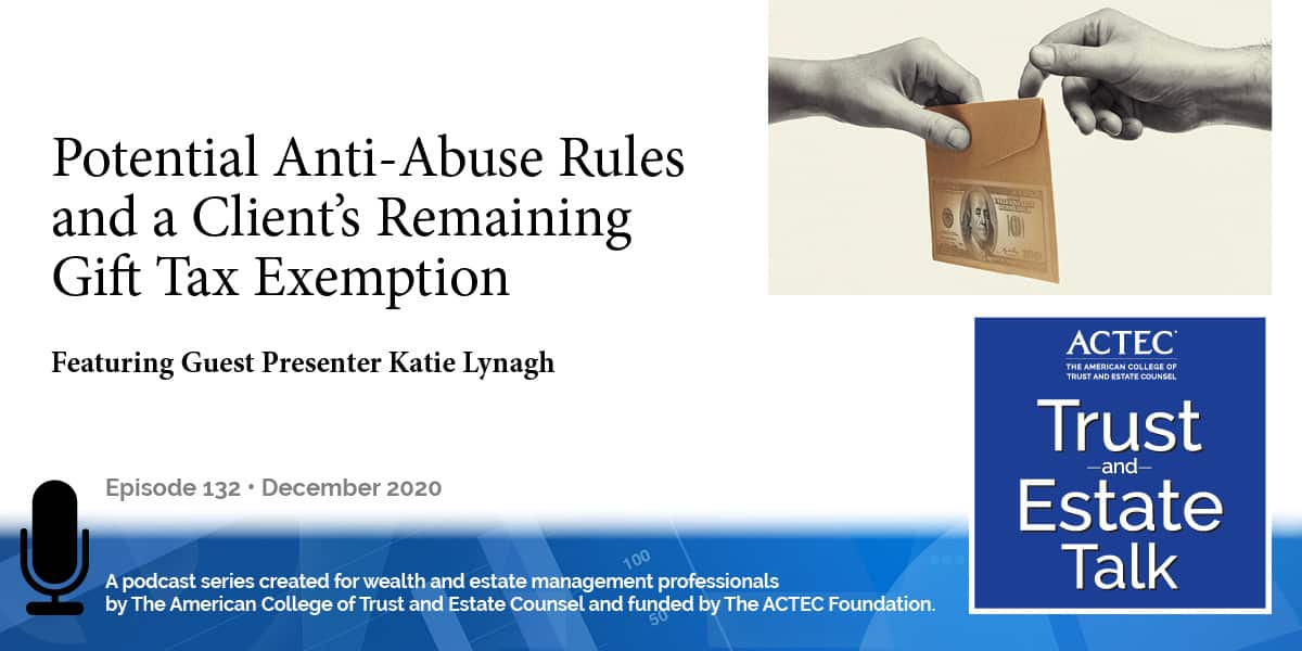 Potential Anti-Abuse Rules and a Client's Remaining Gift Tax Exemption