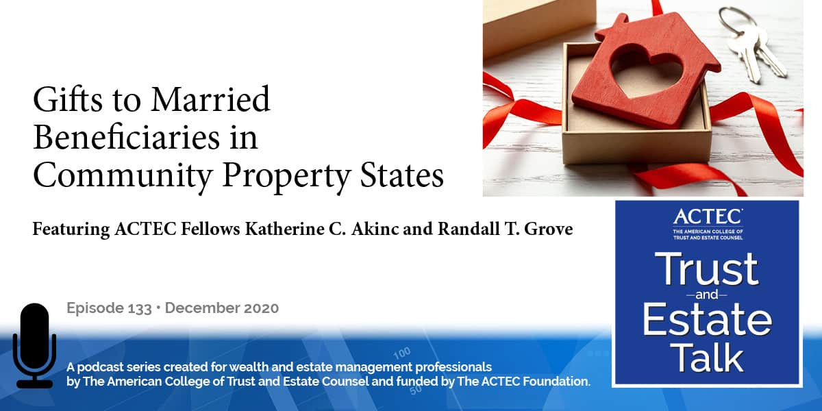 Gifts to Married Beneficiaries Living in Community Property States