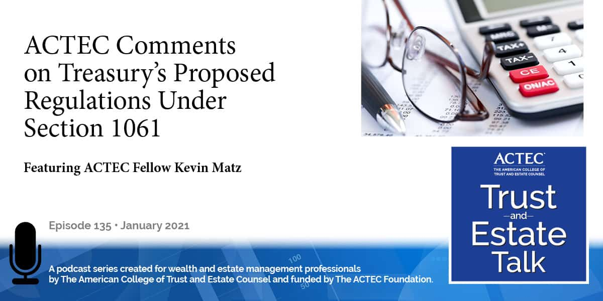 ACTEC Comments on Treasury's Proposed Regulations Under Section 1061