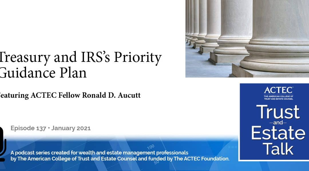 Treasury and IRS's Priority Guidance Plan