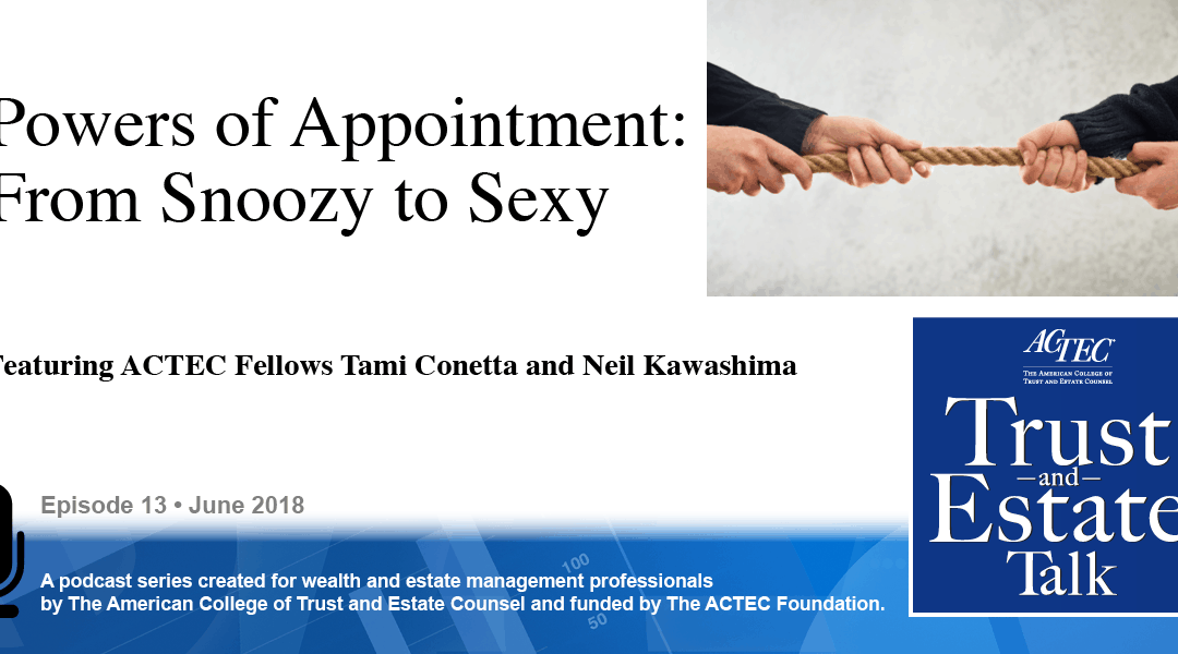 Powers of Appointment: From Snoozy to Sexy