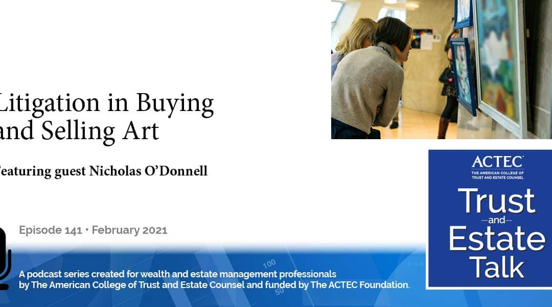 Litigation Issues in Buying and Selling Art