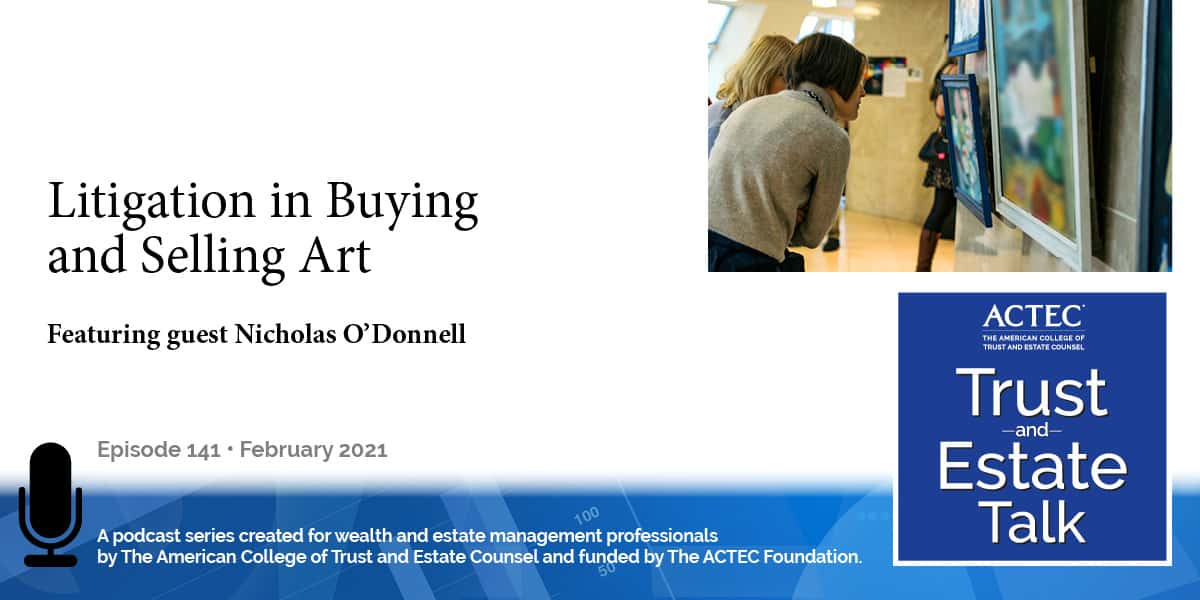 Litigation Issues in Buying and Selling Art |