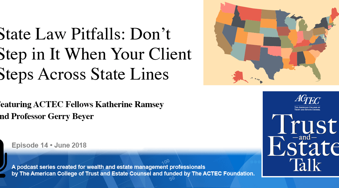 State Law Pitfalls: Don't Step in It When Your Client Steps Across State Lines