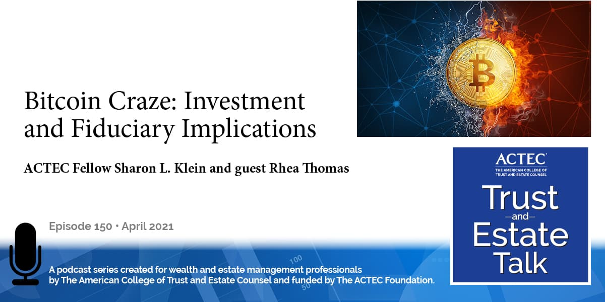 Bitcoin Craze: Investment and Fiduciary Implications