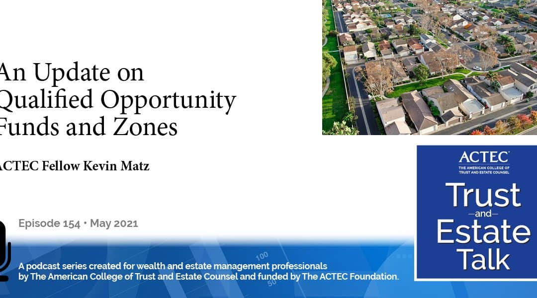 An Update of Qualified Opportunity Funds and Zones