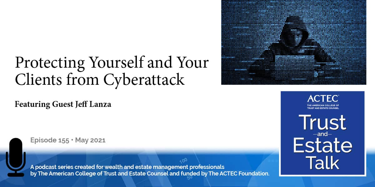 Protecting Yourself and your Clients from Cyberattack
