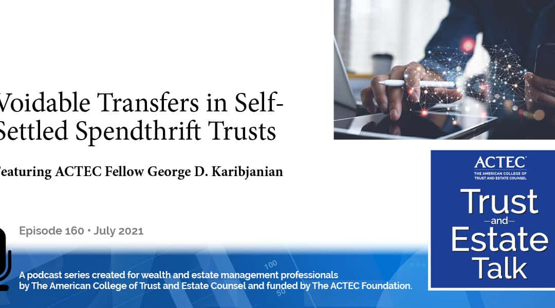 Voidable Transfers in Self-Settled Spendthrift Trusts