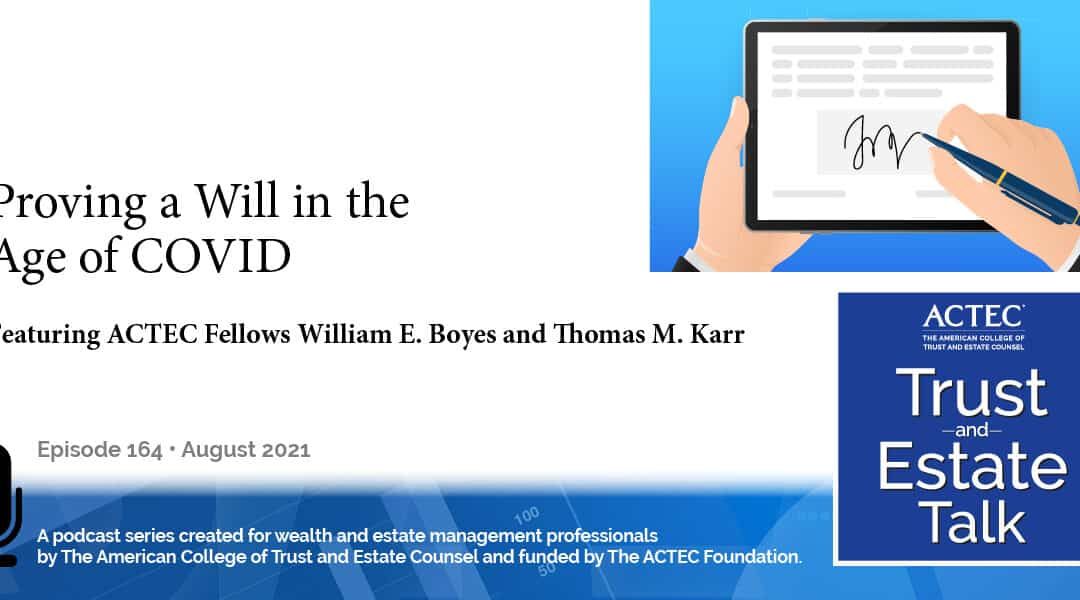 Proving a Will in the Age of COVID