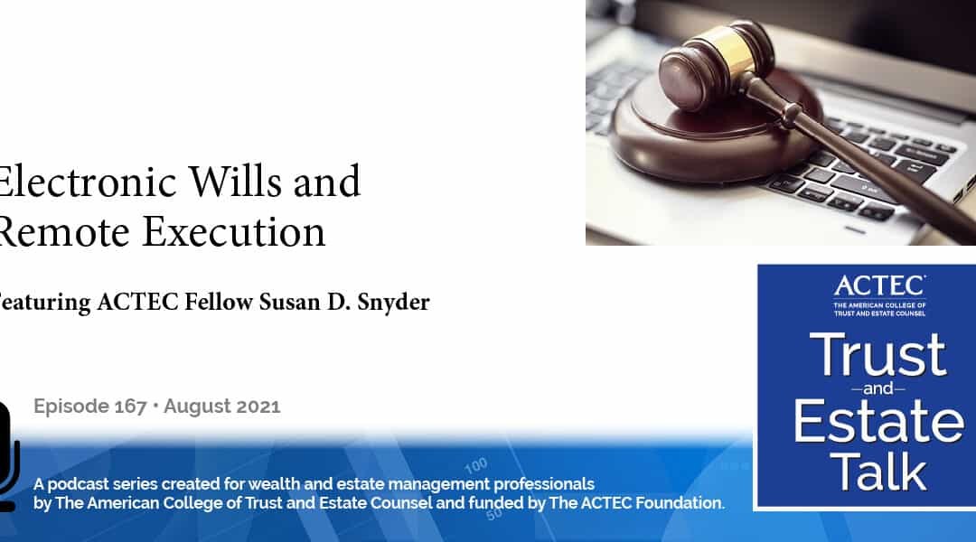 Electronic Wills and Remote Execution