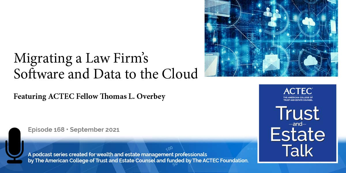 Migrating a Law Firm's Software and Data to the Cloud