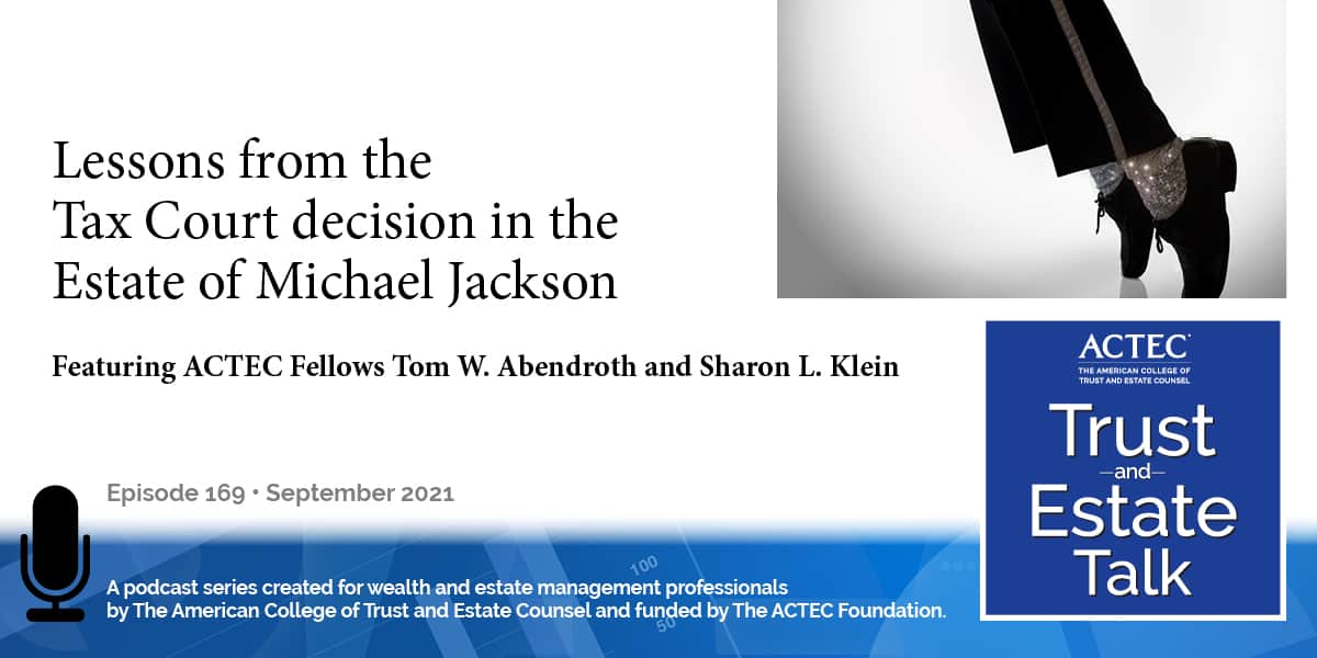 Lessons From the Tax Court Decision in the Estate of Michael Jackson