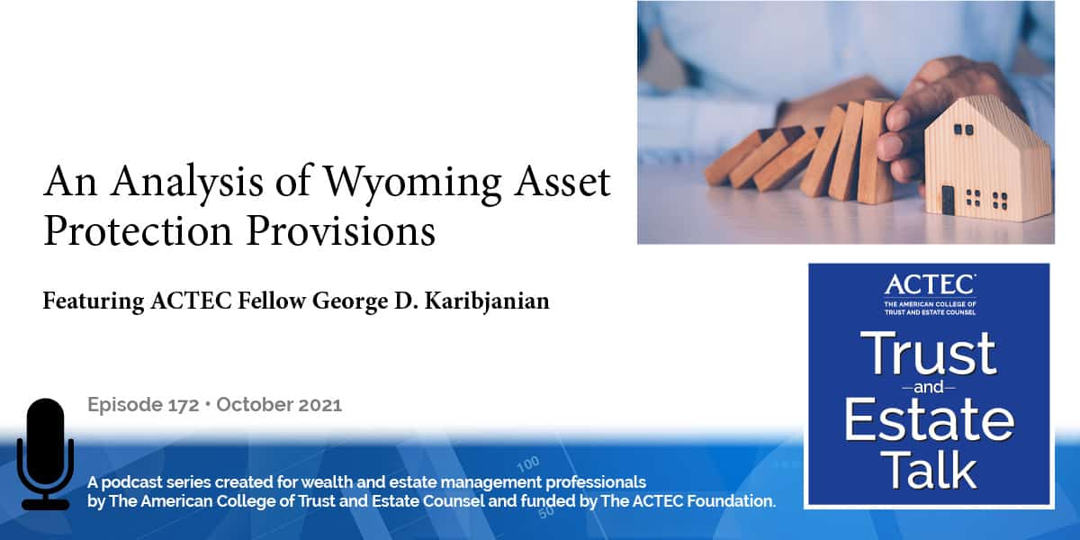 An Analysis of Wyoming Asset Protection Provisions