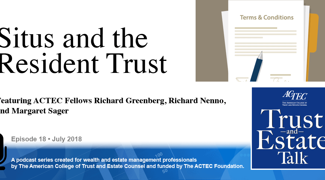 Situs and the Resident Trust