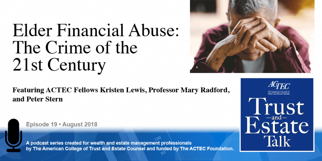 Elder Financial Abuse: The Crime of the 21st Century