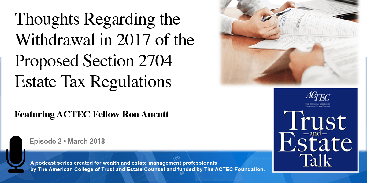 oughts Regarding the Withdrawal in 2017 of the Proposed Section 2704 Estate Tax Regulations