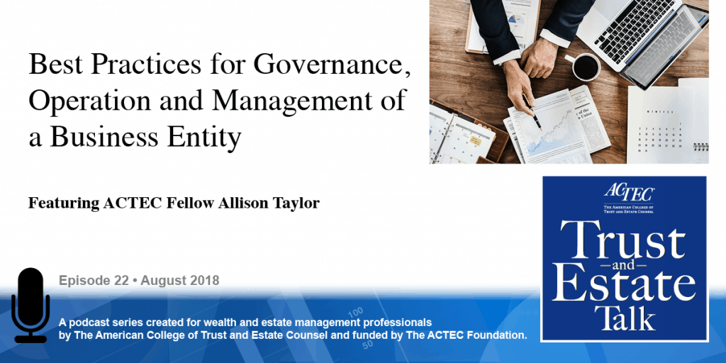 Best Practices for the Governance, Operation, and Management of a Business Entity