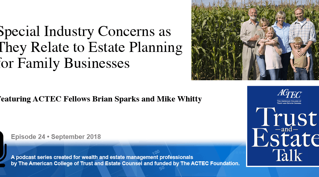 Special Industry Concerns as they Relate to Estate Planning for Family Businesses