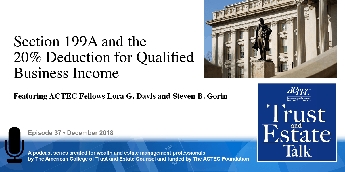 Section 199A and The 20% Deduction for Qualified Business Income