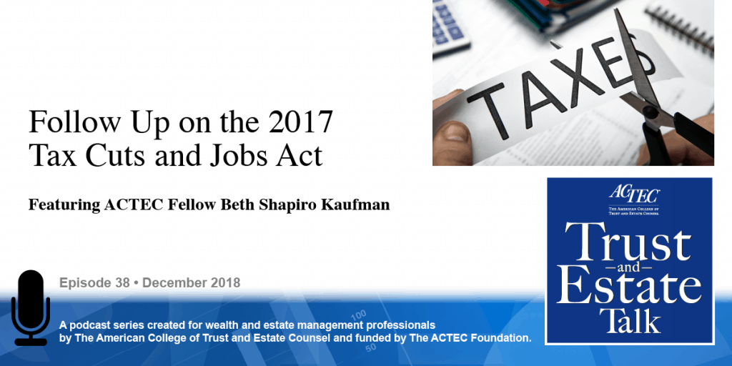 Follow Up on the 2017 Tax Cuts and Jobs Act