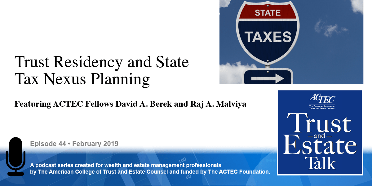 Trust Residency and State Tax Nexus Planning