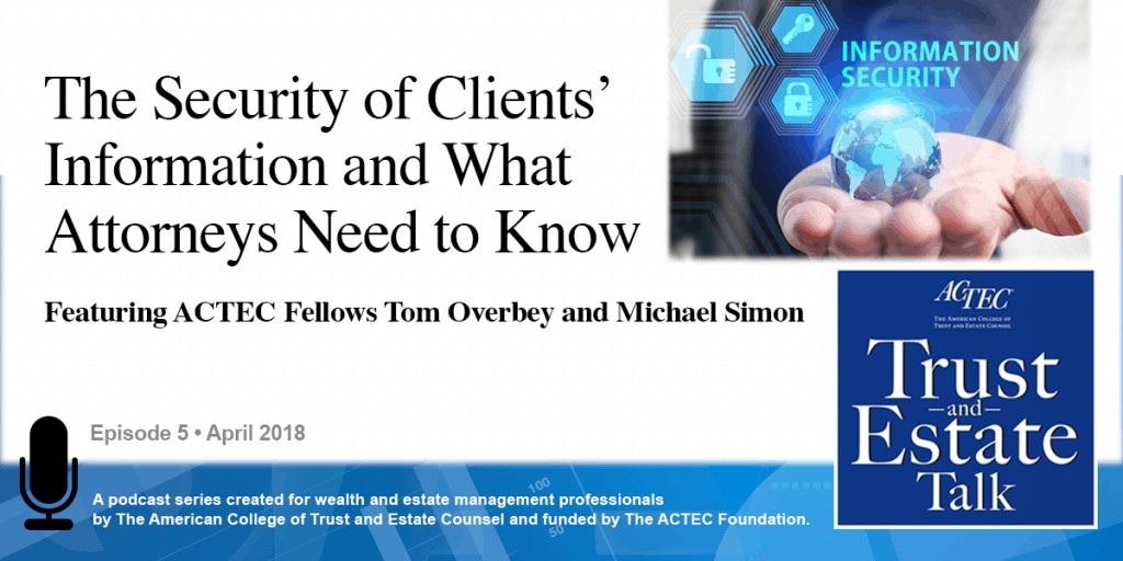 Security of Clients' Information and What Attorneys Need to Know