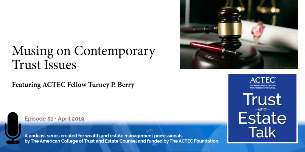 Musings on Contemporary Trust Issues | Uniform Law Commission