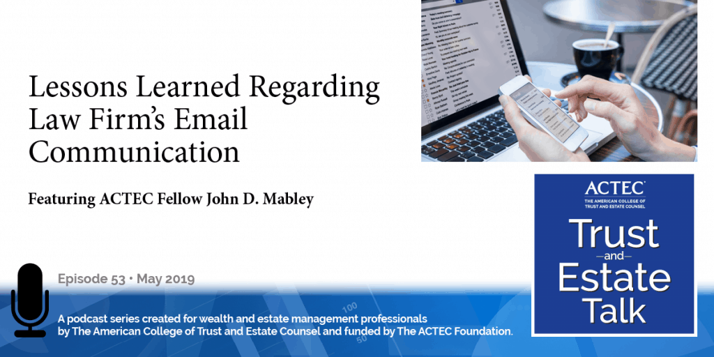 Lessons Learned Regarding Law Firm's Email Communication